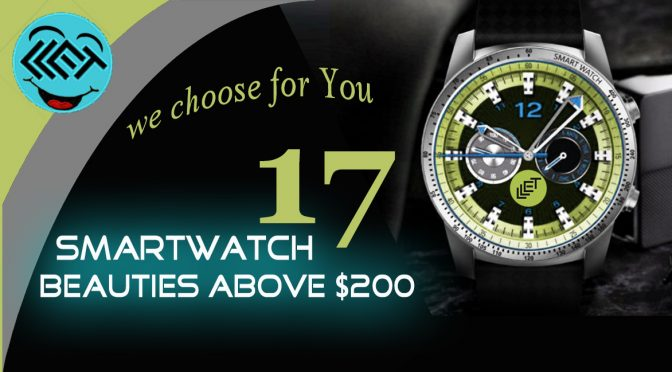 17 SmartWatch Beauties above $200